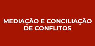 Mediação e Conciliação de Conflitos